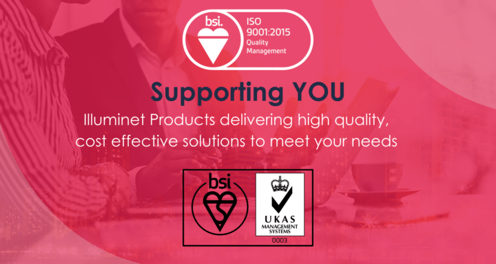 Illuminet Products achieve ISO 9001 !